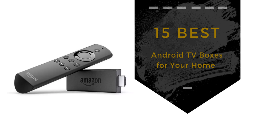 15 Best Android Tv Boxes In 2021 Snap Goods