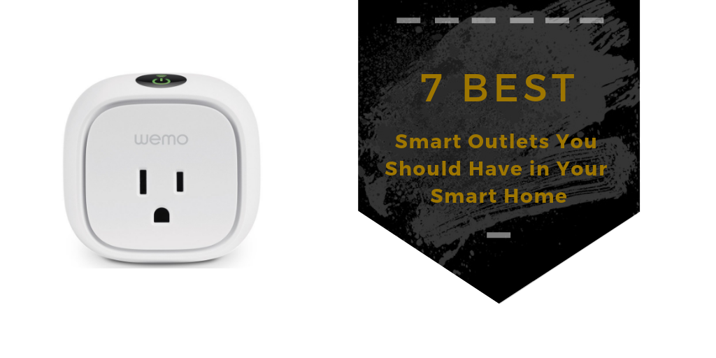 7 best smart outlets you should have in your smart home snap goods. Black Bedroom Furniture Sets. Home Design Ideas
