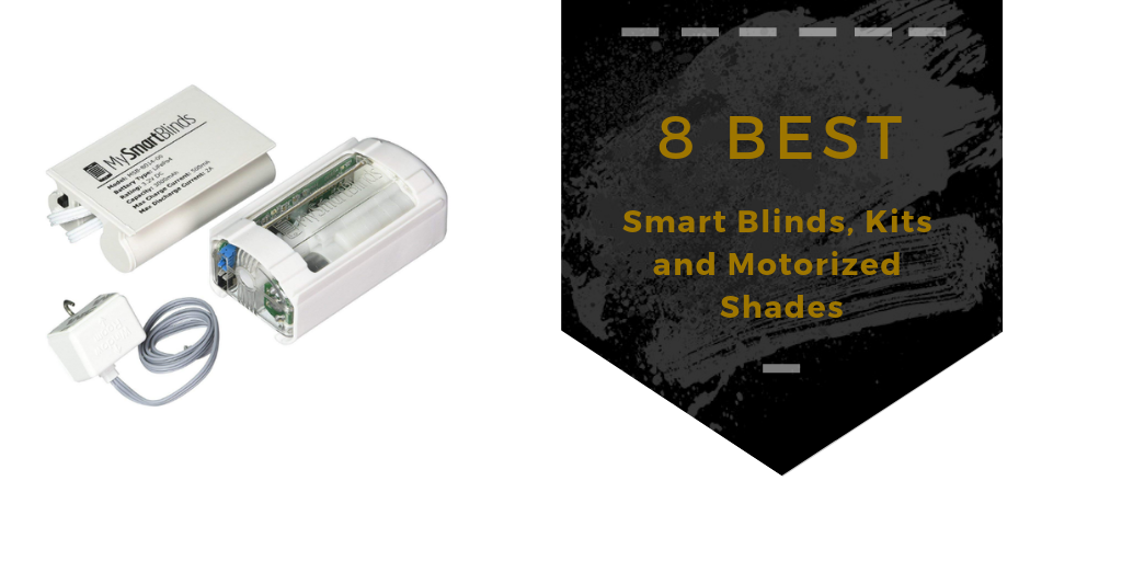 8 Best Smart Blinds Kits And Motorized Shades Snap Goods